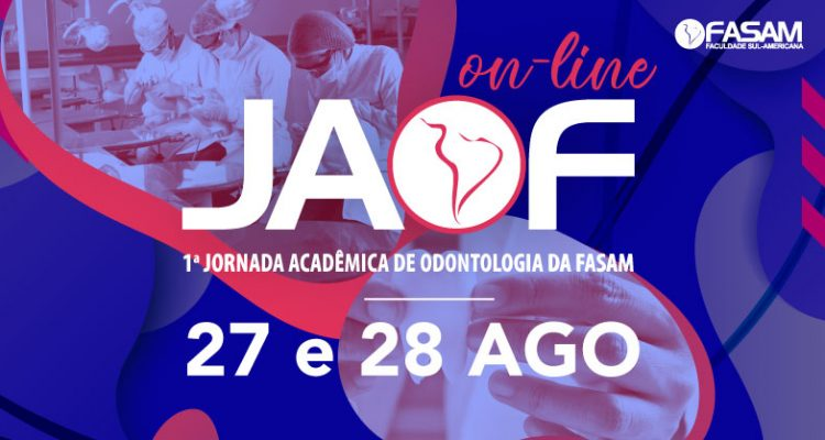 JAOF - Jornada Acadêmica de Odontologia